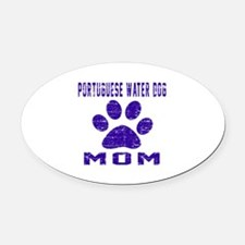 Portuguese Water Dog mom designs Oval Car Magnet