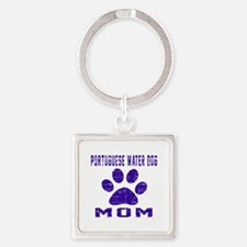 Portuguese Water Dog mom designs Square Keychain