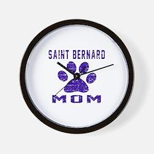 Saint Bernard mom designs Wall Clock