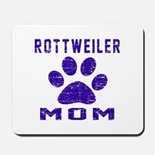 Rottweiler mom designs Mousepad