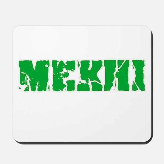Mekhi Name Weathered Green Design Mousepad