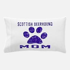 Scottish Deerhound mom designs Pillow Case