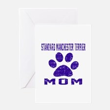 Standard Manchester Terrier mom desi Greeting Card