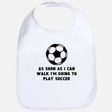 Soccer As Soon As I Can Walk Bib