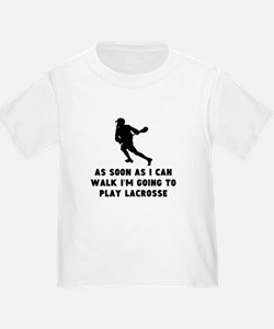 Lacrosse As Soon As I Can Walk T-Shirt