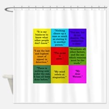 Sherlock Holmes Quotes Shower Curtain