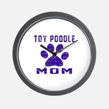 Toy Poodle mom designs Wall Clock