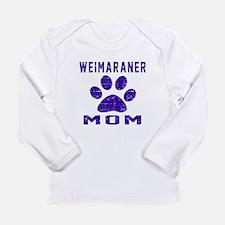 Weimaraner mom designs Long Sleeve Infant T-Shirt