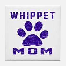 Whippet mom designs Tile Coaster