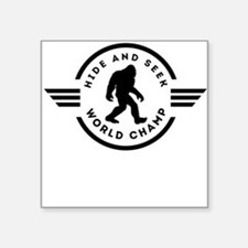 Hide And Seek Champ Bigfoot Sticker