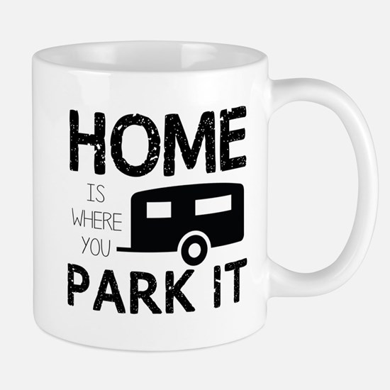Home is Where You Park It Mugs