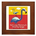 Not your Momma's Flamingo Framed Tile