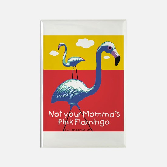Not your Momma's Flamingo Rectangle Magnet
