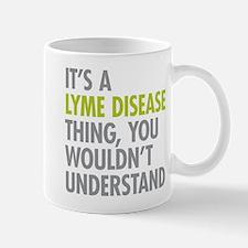 Lyme Disease Thing Mugs
