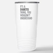 Diabetes Thing Travel Mug