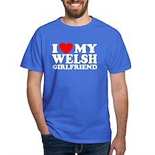 I Love My Welsh Girlfriend T-Shirt