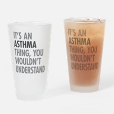 Asthma Thing Drinking Glass