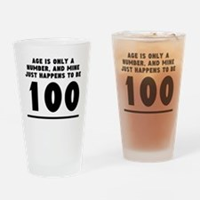 Age Is Only A Number 100th Birthday Drinking Glass