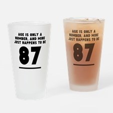 Age Is Only A Number 87th Birthday Drinking Glass
