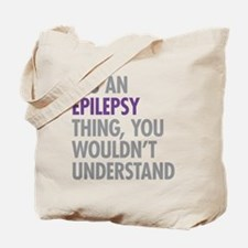 Epilepsy Thing Tote Bag