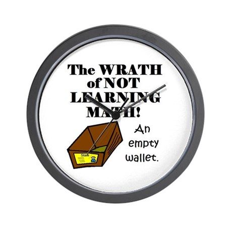 THE WRATH OF NOT LEARNING MAT Wall Clock