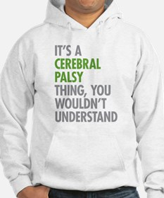 Cerebral Palsy Thing Hoodie