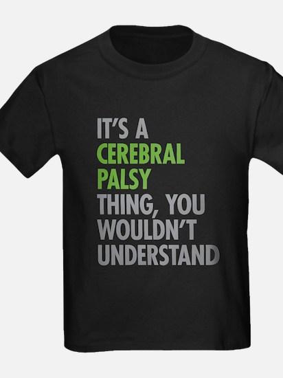 Cerebral Palsy Thing T-Shirt