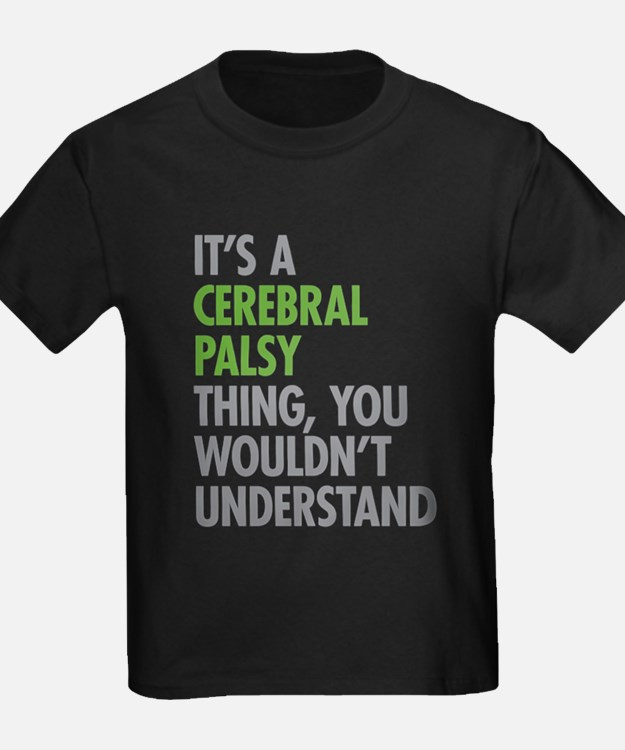 Cerebral Palsy Thing T-Shirt