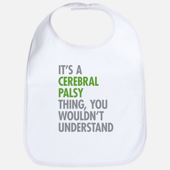 Cerebral Palsy Thing Bib