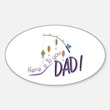 Heres To Dad Decal