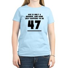 Age Is Only A Number 47th Birthday T-Shirt