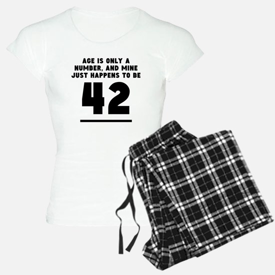 Age Is Only A Number 42nd Birthday Pajamas
