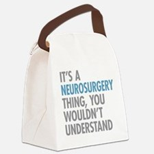 Neurosurgery Thing Canvas Lunch Bag