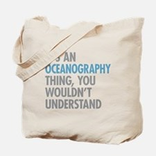 Oceanography Thing Tote Bag