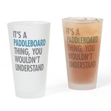 Paddleboard Thing Drinking Glass