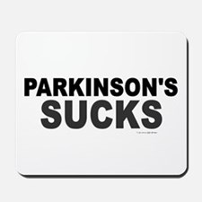 Parkinson's Sucks 1.2 Mousepad