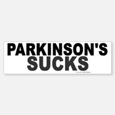 Parkinson's Sucks 1.2 Bumper Bumper Bumper Sticker