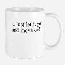 Just Let It Go! Mugs