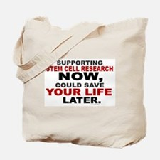 Support Stem Cell Research Now Tote Bag