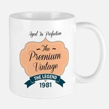 aged to perfection the premium vintage 1981 Mugs