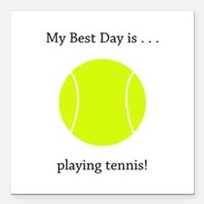 Best Day Playing Tennis Gifts Square Car Magnet 3""