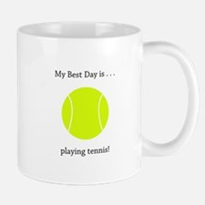 Best Day Playing Tennis Gifts Mugs