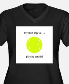 Best Day Playing Tennis Gifts Plus Size T-Shirt