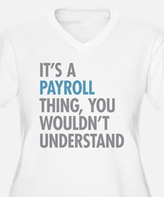 Payroll Thing Plus Size T-Shirt
