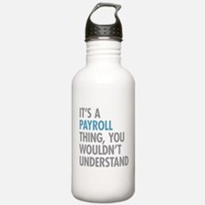 Payroll Thing Water Bottle