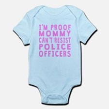 Proof Mommy Cant Resist Police Officers Body Suit