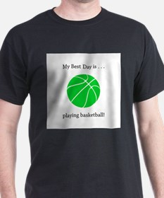 Best Day Playing Basketball Gifts T-Shirt