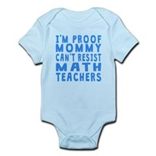 Proof Mommy Cant Resist Math Teachers Body Suit