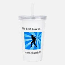 Best Day Playing Baseball Gifts Acrylic Double-wal