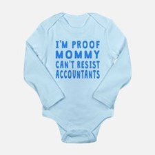 Proof Mommy Cant Resist Accountants Body Suit